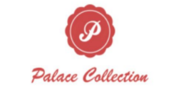 PALACE COLLECTION